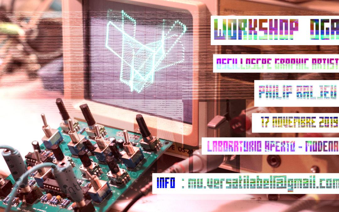 17.11.19 – WORKSHOP DI PHILIP BELJEU OGA (Oscilloscope Graphic Artist)