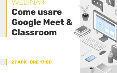 Formazione a distanza: Google Meet & Classroom