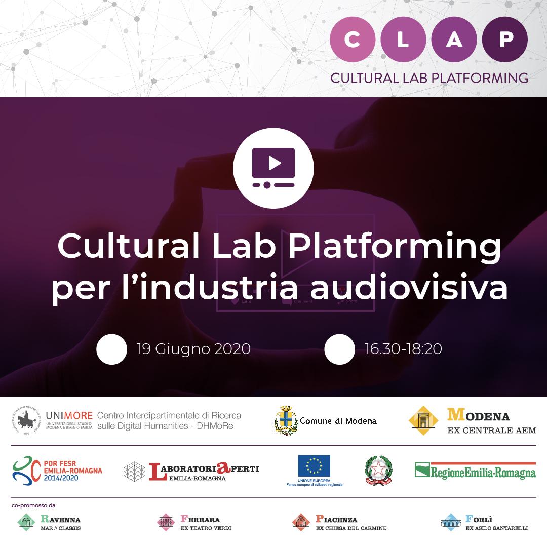 19 GIUGNO – EVENTO DI LANCIO PROGETTO CLAP (CULTURAL LAB PLATFORMING)