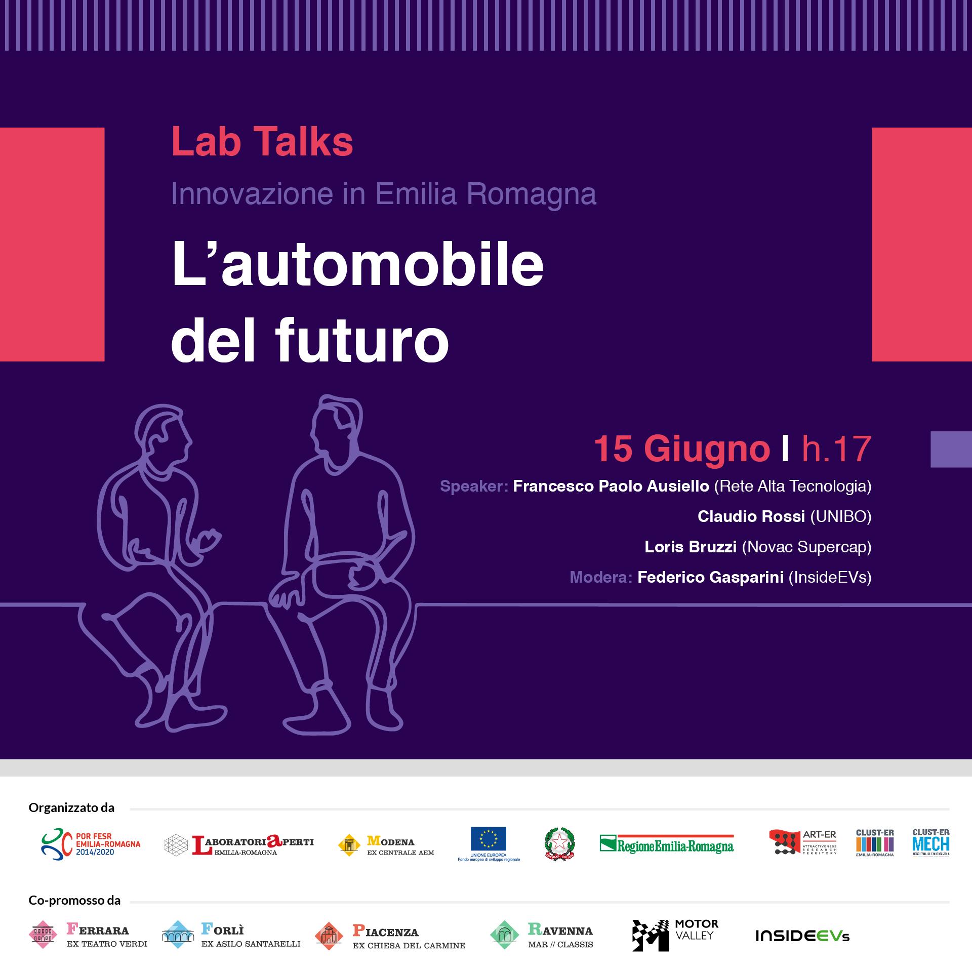 """15 GIUGNO – L'automobile del futuro – Lab talks """"Innovazione in Emilia-Romagna"""""""