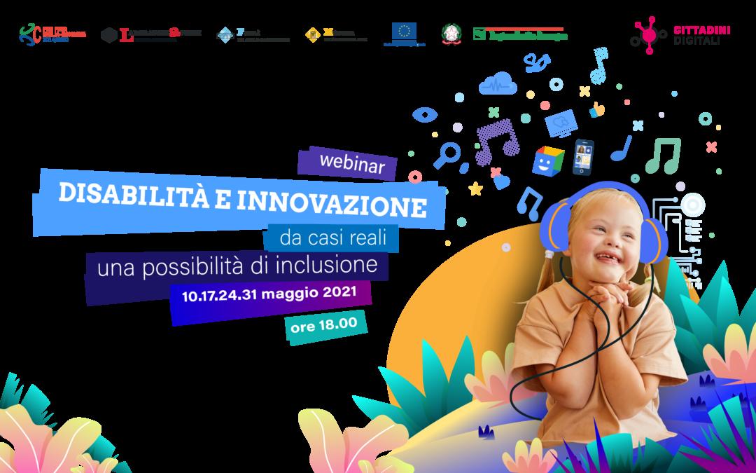 Disabilità e innovazione – Ciclo di incontri online